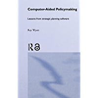 Computer Aided Policy Making (English Edition)