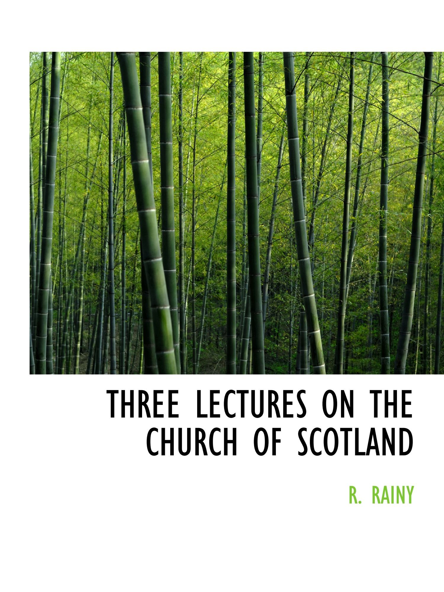 Download THREE LECTURES ON THE CHURCH OF SCOTLAND ebook