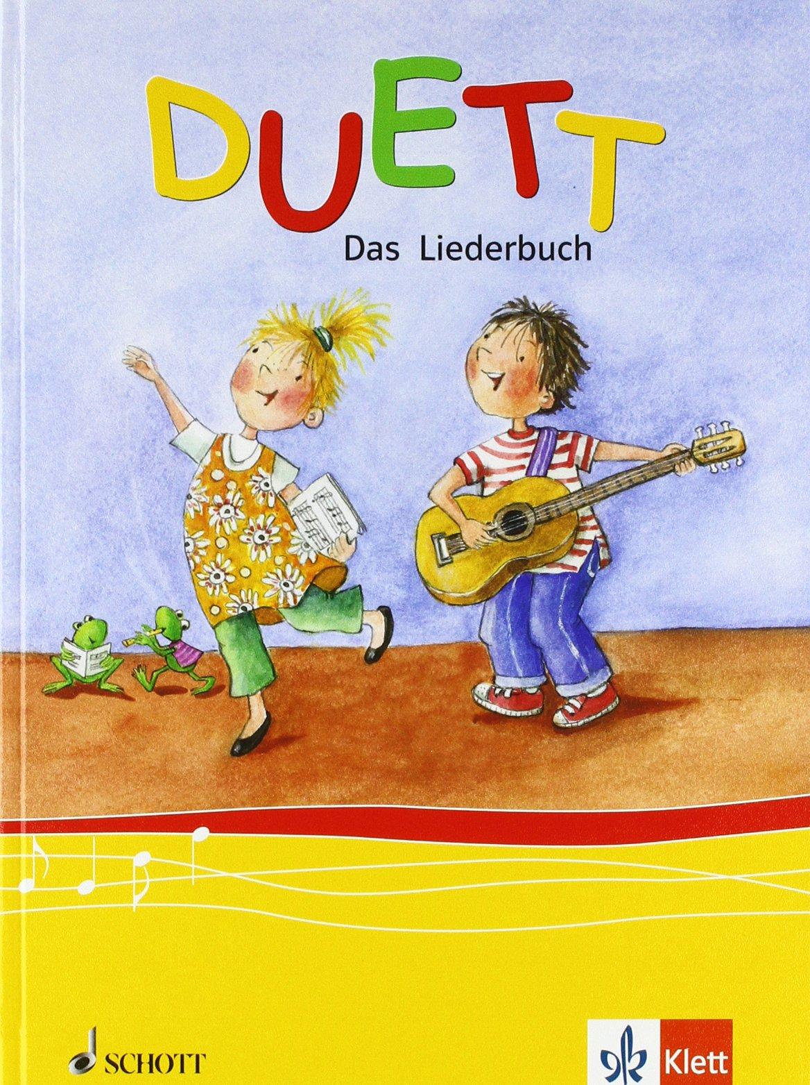 Duett / Das Liederbuch 1.-4. Schuljahr. Ausgabe für Brandenburg, Mecklenburg-Vorpommern, Sachsen, Sachsen-Anhalt, Thüringen
