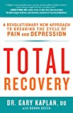 Total Recovery: Breaking the Cycle of Chronic