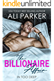 The Billionaire Affair: (A Billionaire Bad Boy Rom Com)
