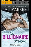 The Billionaire Affair: (A Billionaire Bad Boy Rom Com)
