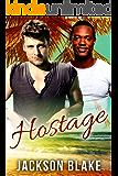 Hostage: A Gay Romance