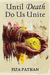 Until Death Do Us Unite: Short Story Kindle Edition