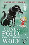 Clever Polly And the Stupid Wolf (A Puffin Book)
