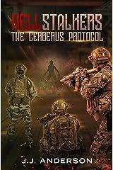 HELLstalkers: The Cerberus Protocol Kindle Edition
