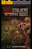 HELLstalkers: The Cerberus Protocol