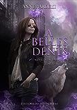 A Belles Dents: Léa Bacal, T2
