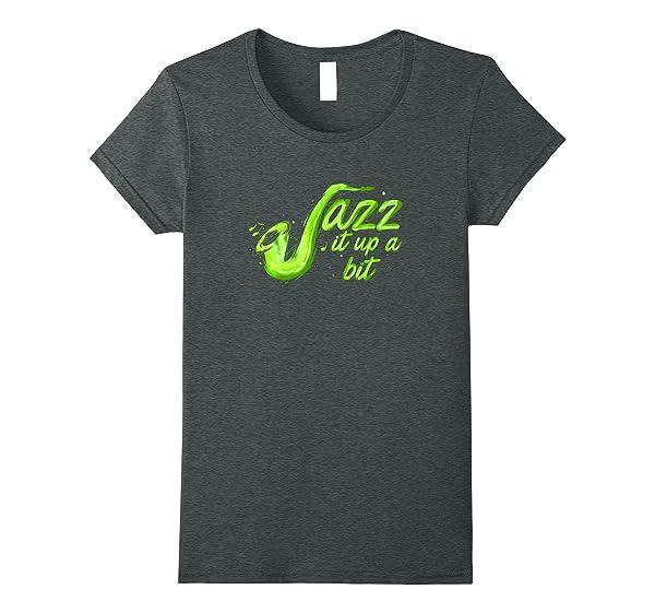 Jazz It Up A Bit Music Musicians Saxophone Dark Heat T Shirt