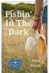 Fishin' in the Dark (Lone Lee Hart Ranch Book 2) Kindle Edition
