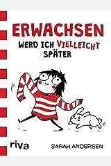 """Erwachsen werd ich (vielleicht) später: Die besten """"Sarah's Scribbles""""-Cartoons (German Edition) Kindle Edition"""