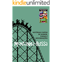 Montanha-russa: Histórias curtas de humor, piadas e adivinhações (Monstrinhos do riso)