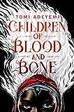Children of Blood and Bone (Children of Blood & Bone 1)