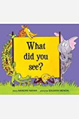 What Did You See? (English) Paperback