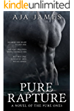 Pure Rapture: A Novel of the Pure Ones (Pure/Dark Ones Book 5)