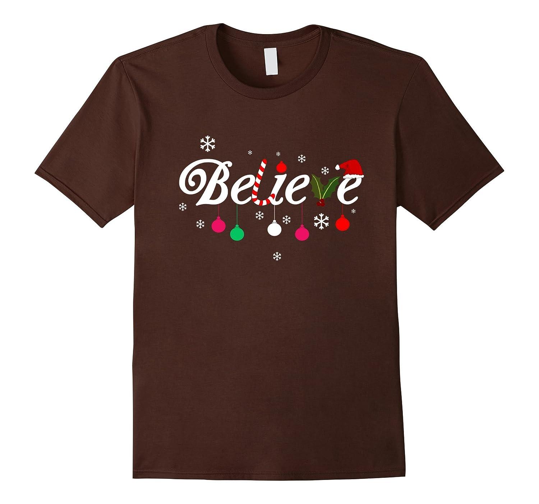 Believe Christmas Santa Holidays For Kids Adults Tshirt-ANZ - Anztshirt