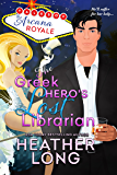 The Greek Hero's Lost Librarian (Tales of the Arcana Royale)