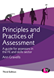 Principles and Practices of Assessment: A guide for assessors in the FE and skills sector (Further Education and Skills)