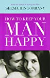 How to Keep Your Man Happy - BPB