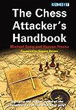 The Chess Attacker's Handbook (English Edition)