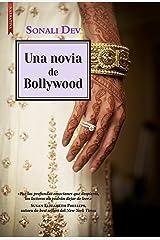 UNA NOVIA DE BOLLYWOOD (Amores de Bollywood nº 2) (Spanish Edition) Kindle Edition