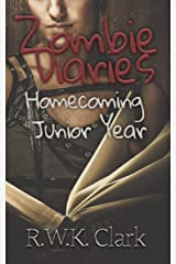 Zombie Diaries Homecoming Junior Year: The Mavis Saga Kindle Edition