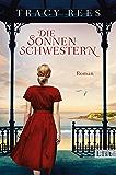 Die Sonnenschwestern: Roman (German Edition)