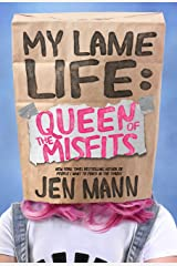 My Lame Life: Queen of the Misfits Kindle Edition