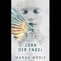 Zorn der Engel (Angelussaga 2)