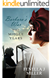 Barbara's War - The Middle Years