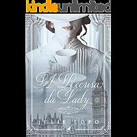 A Recusa da Lady (Davenport Livro 2)