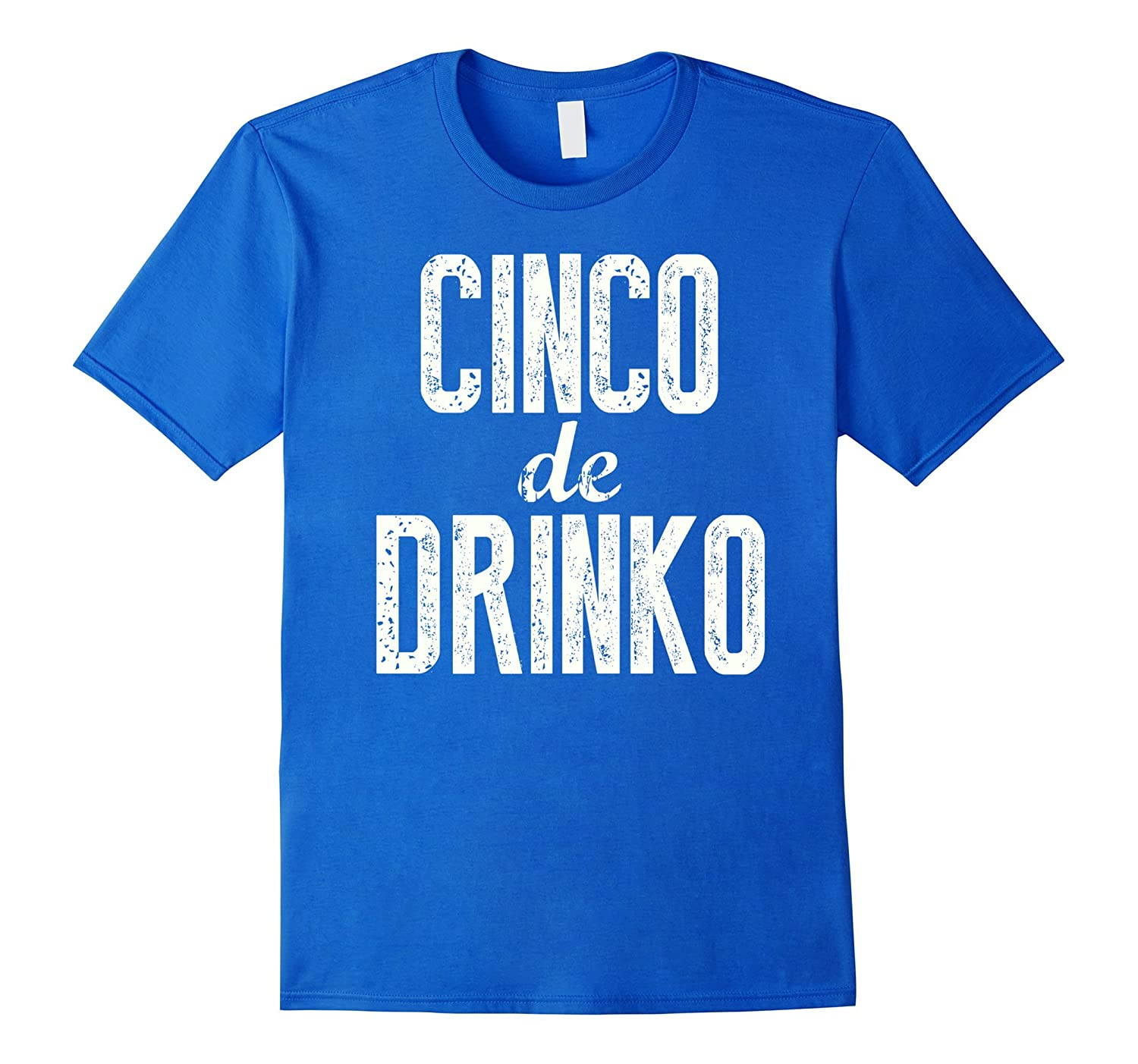 Cinco de Drinko Shirt Cinco De mayo Party Shirt-alottee gift