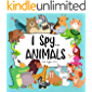 I Spy Animals: A Fun Search and Find Game for Kids 3-5 | Colorful Alphabet A-Z | Toddlers, PreSchoolers and…