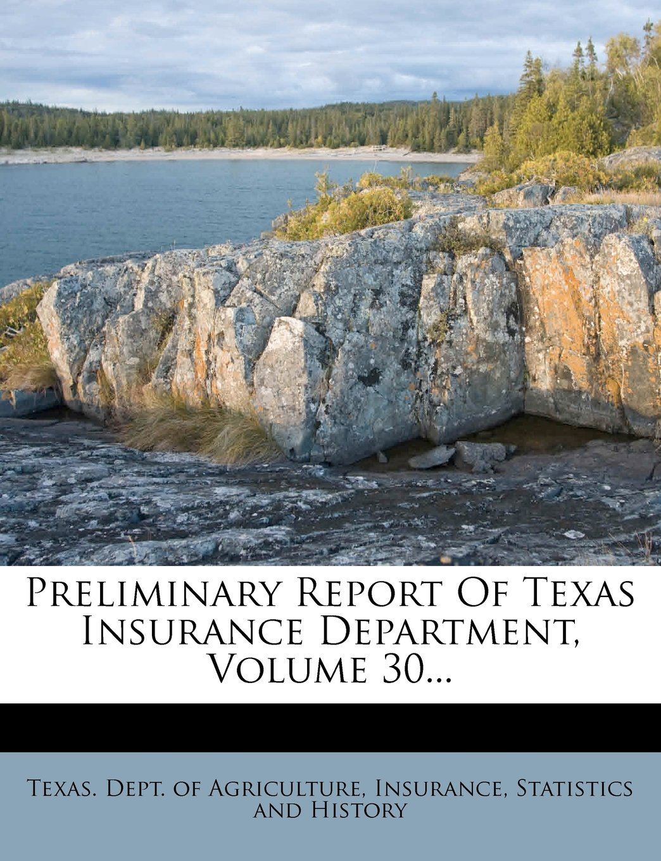 Download Preliminary Report Of Texas Insurance Department, Volume 30... pdf epub
