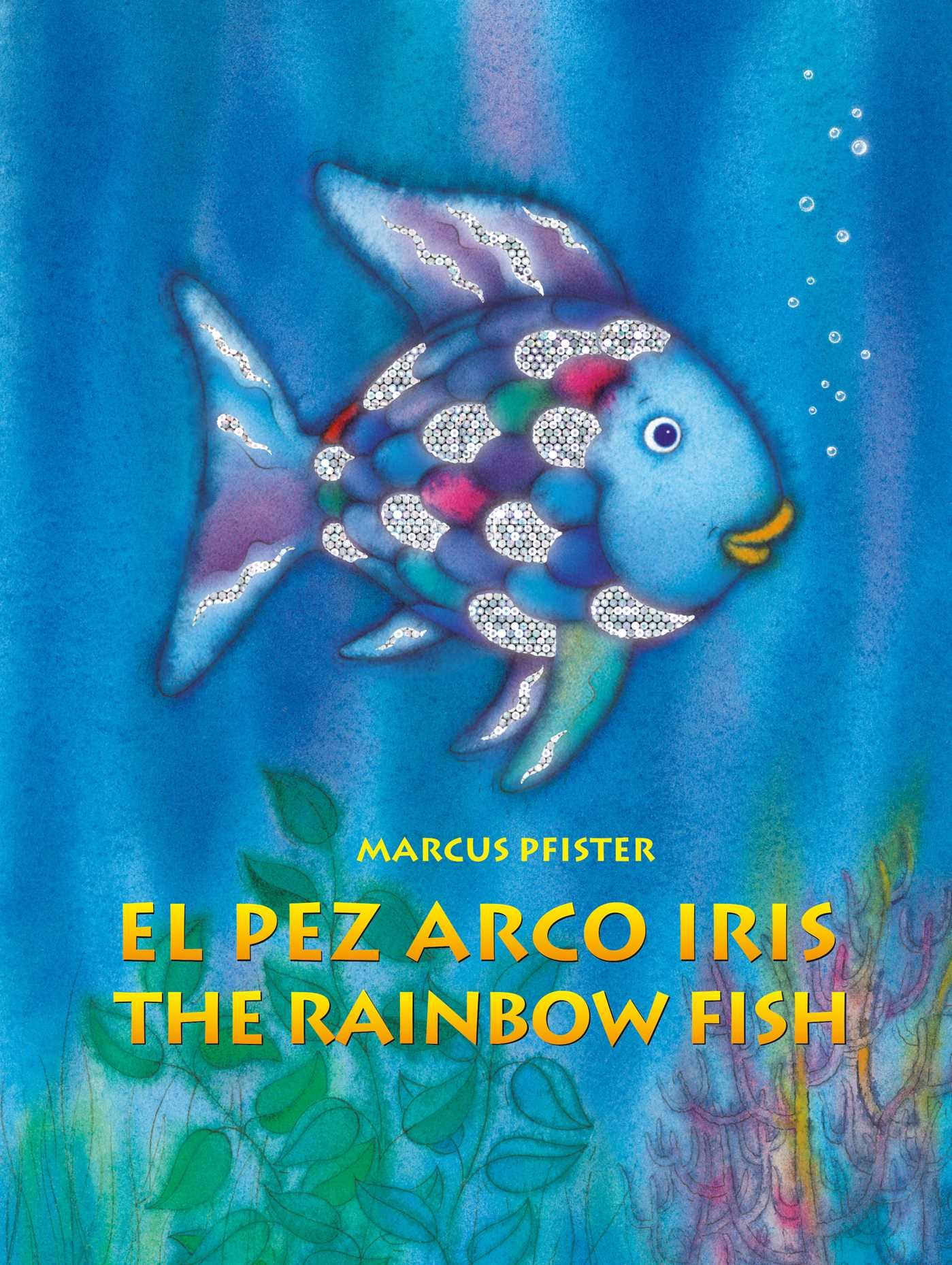 El Pez Arco Iris / The Rainbow Fish Bilingual Paperback Edition ...