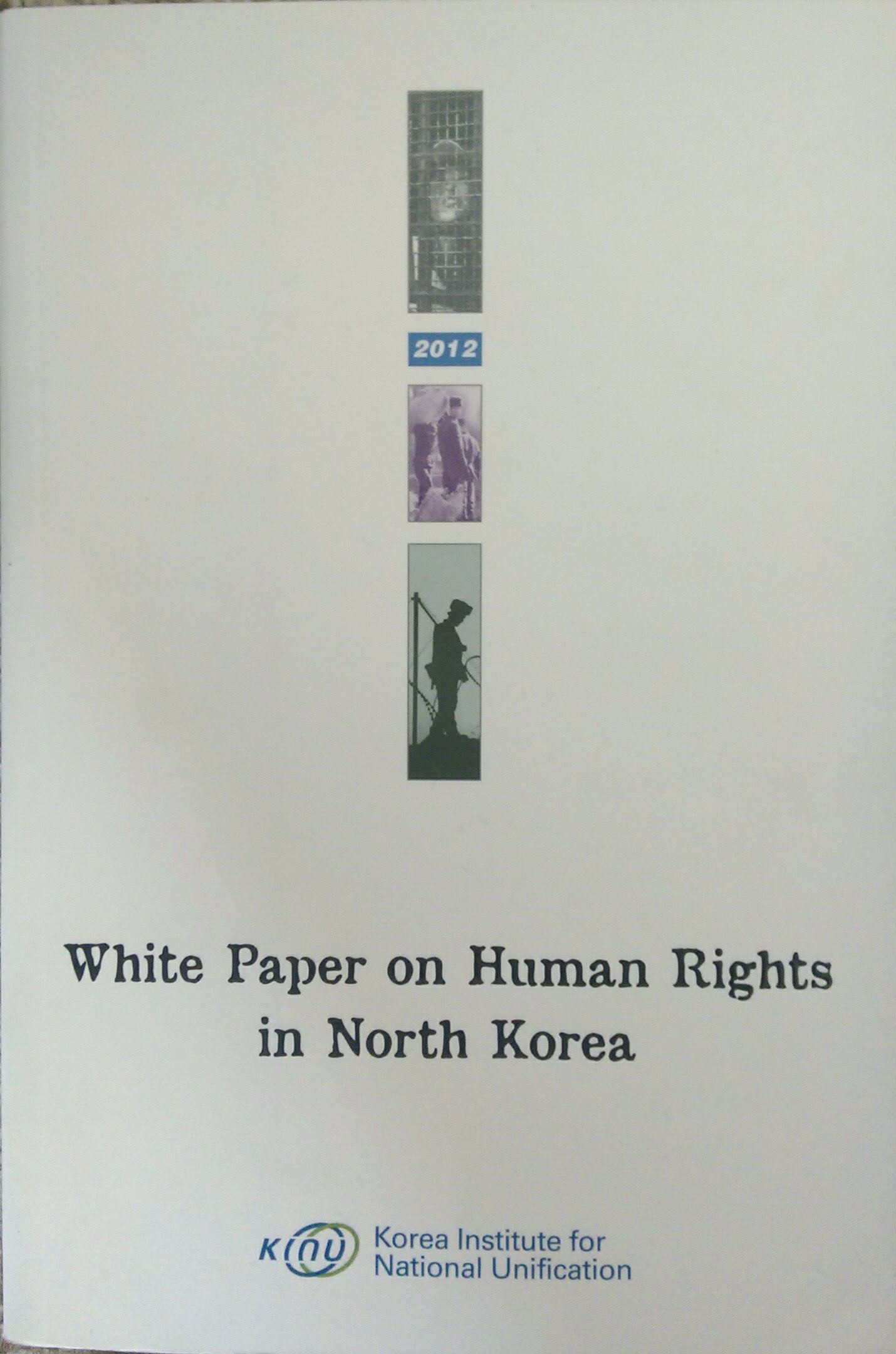Read Online White Paper on Human Rights in North Korea(2012) (Korean edition) pdf