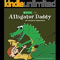 Alligator Daddy: Holistic Thinking Kids