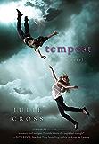 Tempest: A Novel (The Tempest Trilogy Book 1)