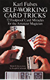 Self-Working Card Tricks: 72 Foolproof Card Miracles for the Amateur Magician (Dover Magic Books)