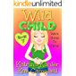 WILD CHILD - Book 7 - We're going to Camp!