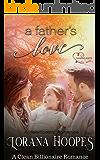 A Father's Love: A Clean Billionaire Romance (Heartbeats Book 3)