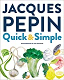 Jacques Pépin Quick & Simple