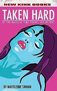 Taken Hard at the Magical Time Travel Sex Resort