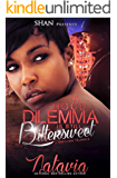 A Hood Dilemma is Still Bittersweet: A Naptown Triangle (A Bittersweet Hood Dilemma Book 3)
