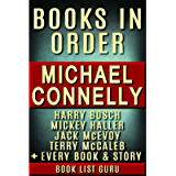 Michael Connelly Books in Order: Harry Bosch series, Harry Bosch short stories, Mickey Haller series, Terry McCaleb…