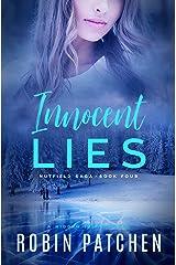 Innocent Lies (Nutfield Saga Book 4) Kindle Edition