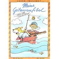 Meine Gitarrenfibel Band 2: Ein fröhliches Lehr- und Spielbuch für Kinder
