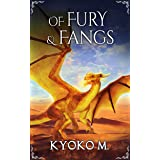 Of Fury and Fangs (Of Cinder and Bone Book 4)