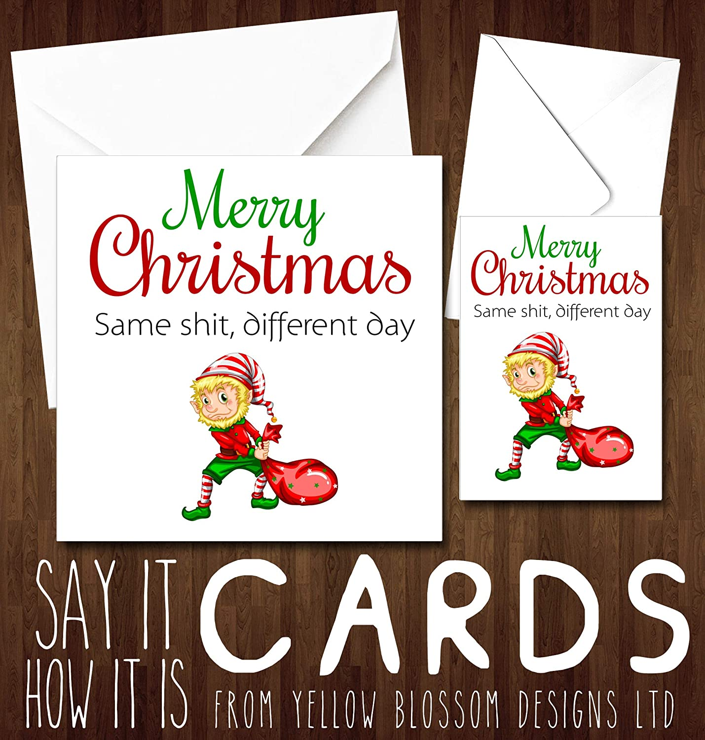 Comical Funny Christmas Greeting Card Merry Christmas Same Shit Different Day Joke Him Her Best Mate Colleague Cousin Wife Husband Girlfriend Boyfriend Aunt Uncle Xmas Sister Brother Mum Dad Friend Fun Comedy Humour Blunt Cheeky Rude Hilarious Joke Gift B