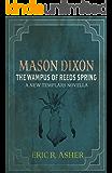 Mason Dixon - The Wampus of Reeds Spring: A New Templars Novella (Mason Dixon, Monster Hunter Book 2)